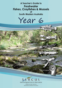 Freshwater Teacher Guide Yr 6