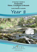 Freshwater Teacher Guide Yr 8